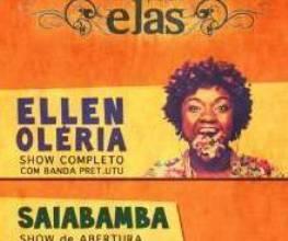 Projeto Elas, com show da cantora Ellen Oléria e banda Pret.utu